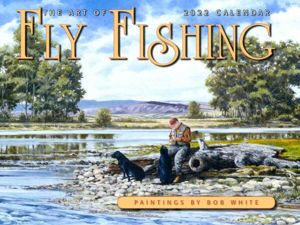 Art of Fly Fishing Wall Calendar
