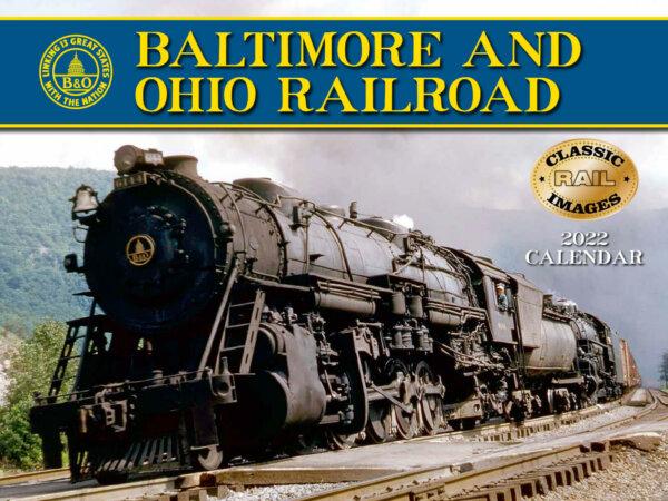 Baltimore and Ohio Railroad Wall Calendar