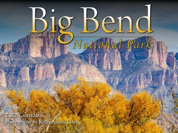 Big Bend National Park Wall Calendar