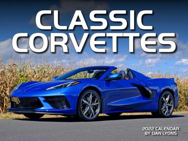 Classic Corvettes Wall Calendar