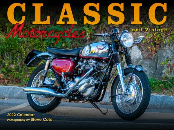 Classic Motorcycles Wall Calendar