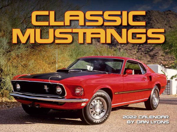 Classic Mustangs Wall Calendar
