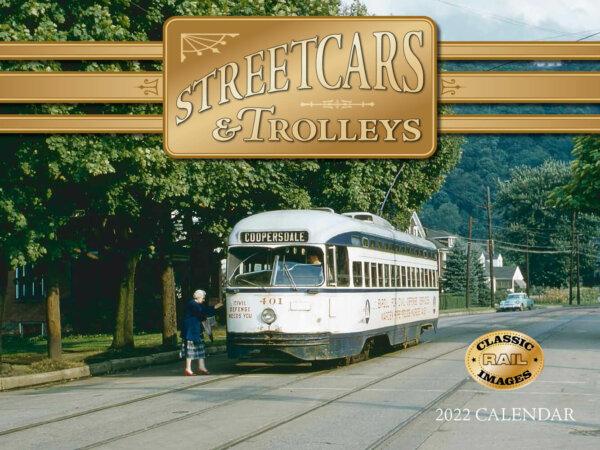 Streetcars & Trolleys Wall Calendar